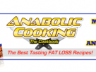 Anabolic Cooking – Muscle Building Cookbook
