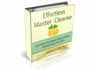 Effortless Master Cleanse – Drink This Special Lemonade To Lose Weight Fast And Feel Amazing