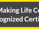 Life Coaching Certification – How To Become A Money-Making Life Coach From Home (Using An Internationally-Recognized Certification Program)